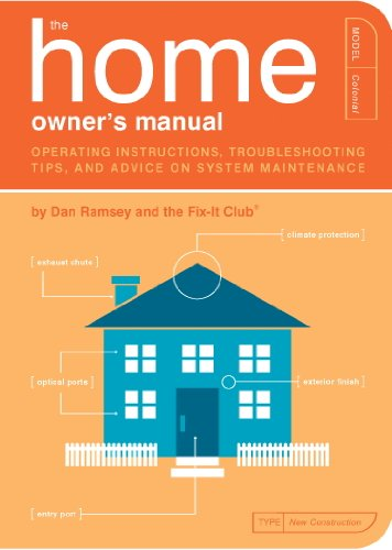 The Home Owner's Manual: Operating Instructions, Troubleshooting Tips, and Advice on System Maintenance (Owner's and Instruction Manual)