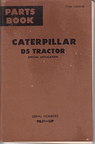 Caterpillar D5 Tractor Parts Book (Special Applica