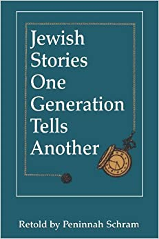 Book Jewish Stories One Generation Tells Another by Peninnah Schram (1996-05-01)