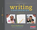 A Teacher's Guide to Writing Conferences: Classroom Essentials
