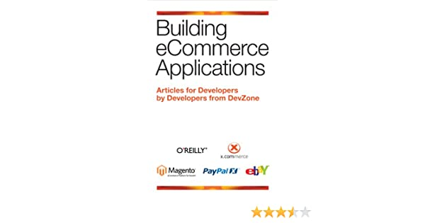 Amazon com: Building eCommerce Applications eBook: Developers from