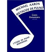Méthode de piano, cours élémentaire, volume 1 : L'étude du piano modernisée