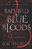 Bad, Bad Bluebloods: A High School Bully Romance (Rich Boys of Burberry Prep)