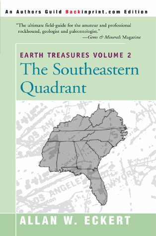 Earth Treasures Volume 2: The Southeastern Quadrant (Earth Treasures (Back in Print))