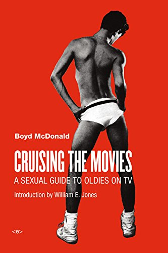 Cruising the Movies: A Sexual Guide to Oldies on TV (Semiotext(e)/Active Agents)
