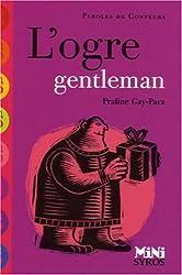 L'ogre gentleman