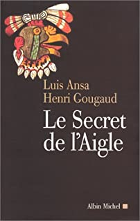 Le secret de l'aigle, Ansa, Luis