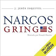Los Narcos Gringos (Spanish Edition): Una radiografía inédita del tráfico de drogas en Estados Unidos