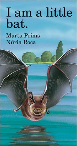 I Am a Little Bat (Barron's little animal series)