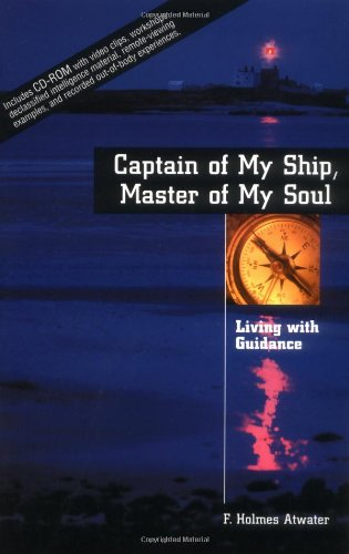Captain of My Ship, Master of My Soul: Living With Guidance