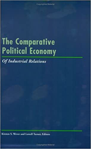 Pdf livres à téléchargement gratuit The Comparative Political Economy of Industrial Relations (LERA Research Volumes) PDF ePub 0913447641