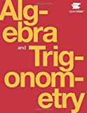 Algebra and Trigonometry by OpenStax (hardcover version, full color)
