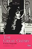 The Originals The Great Gatsby : Unabridged Classics