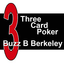 Three Card Poker for Funds and Profits by [Berkeley, Buzz B]