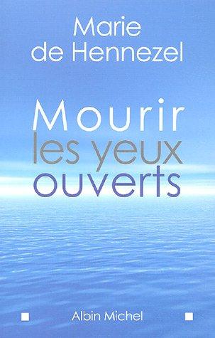 [BOOK] Mourir Les Yeux Ouverts (Essais) (French Edition) DOC