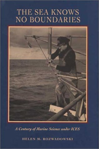The Sea Knows No Boundaries: A Century of Marine Science under ICES pdf