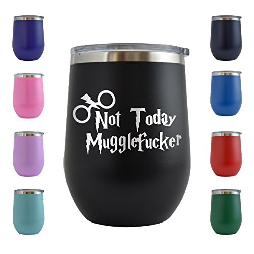 Not Today Muggle Fucker Engraved 12 oz Wine Tumbler Cup Glass Etched - Funny Gifts Harry Potter for him for her (Black - 12 oz)