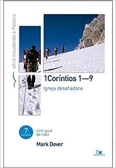 Coríntios 1 (cap. 1-9) - Série estudando a Palavra
