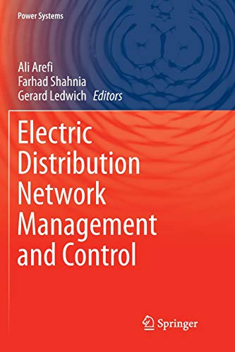 Electric Distribution Network Management and Control (Power Systems)