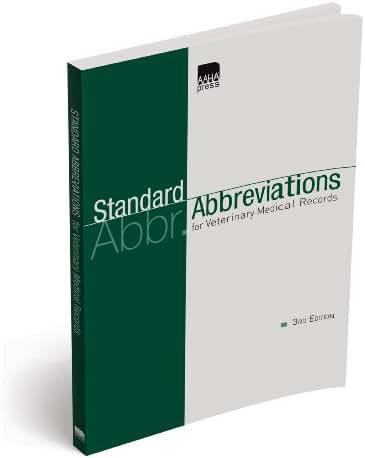 Standard Abbreviations for Veterinary Medical Records