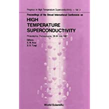 Proceedings of the Drexel International Conference on High Temperature Superconductivity