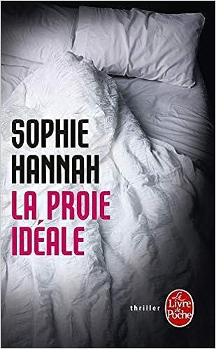 Amazon Com La Proie Ideale Le Livre De Poche French