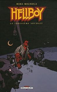 Hellboy, Tome 7 : Le Troisième souhait : Et autres histoires par Mike Mignola