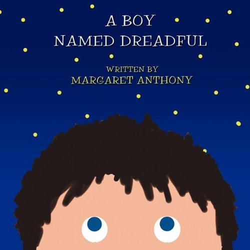 Read Online A Boy Named Dreadful pdf epub