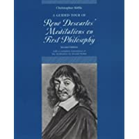 """Guided Tour of Rene Descartes' """"Meditations on First Philosophy"""""""