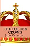 img - for The Golden Crown book / textbook / text book