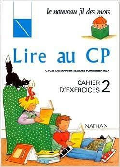 Téléchargement gratuit de livres réels Lire au CP : cahier d'exercices numéro 2 de Rollant ,Giribone ,Debayle ( 24 mai 1991 ) B015YMCSU8 PDF
