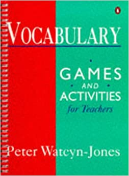 Vocabulary Games and Activities for Teachers Penguin English Photocopiables Series