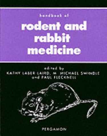 Handbook of Rodent and Rabbit Medicine, 1e (Pergamon Veterinary Handbook Series)
