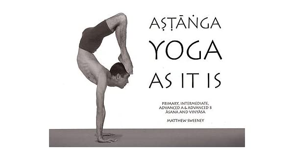 Amazon.com: Ashtanga Yoga As It IS (Revised Third Edition ...
