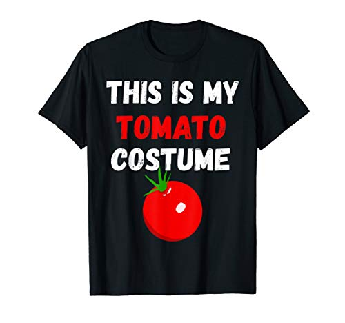 This Is My Tomato Costume Tomatoes Soup Ketchup Veggie Shirt (Soup Tomato Costume)