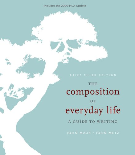 The Composition of Everyday Life, Brief, 2009 MLA Update Edition (2009 MLA Update Editions)