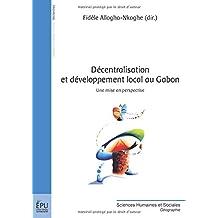 Décentralisation et développement local au Gabon