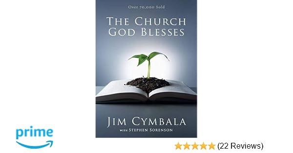 The Church God Blesses Jim Cymbala Stephen Sorenson 0025986242039