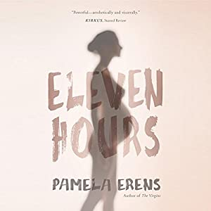 Eleven Hours Audiobook