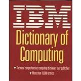 IBM Dictionary of Computing, IBM, 0070314888
