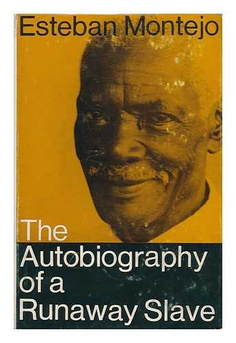 The Autobiography of a Runaway Slave