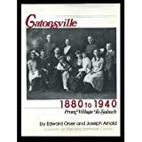 Catonsville, 1880 to 1940, Edward Orser and Joseph L. Arnold, 0898657938