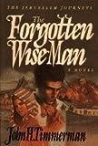 The Forgotten Wise Man, John H. Timmerman, 0830816763