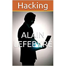 Hacking (French Edition)
