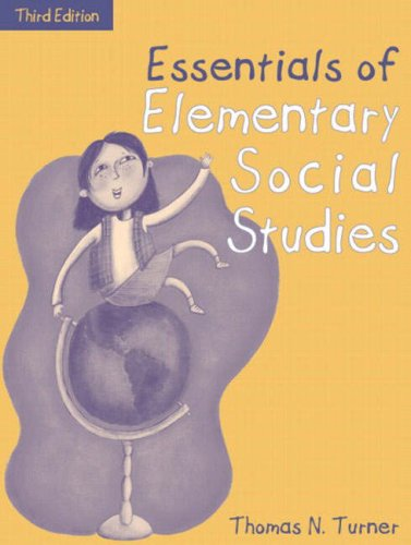 Essentials of Elementary Social Studies, (Part of the Essentials of Classroom Teaching Series) (3rd Edition)
