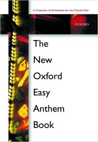 New Oxford Easy Anthem