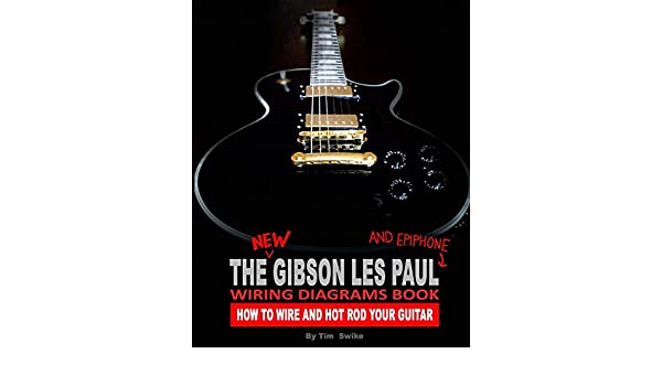 The New Gibson Les Paul And Epiphone Wiring Diagrams Book ... Gibson Lp Phase Wiring Diagram on harmony wiring diagram, mosrite wiring diagram, hagstrom wiring diagram, vantage wiring diagram, prs wiring diagram, esp ltd wiring diagram, brian moore wiring diagram, epiphone wiring diagram, tom anderson wiring diagram, jackson wiring diagram, taylor wiring diagram, musicman wiring diagram, washburn wiring diagram, jay turser wiring diagram, ibanez wiring diagram, yamaha wiring diagram, godin wiring diagram, fender wiring diagram, rks wiring diagram, danelectro wiring diagram,