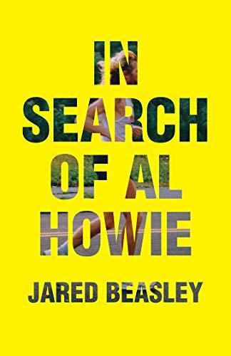 In Search of Al Howie por Jared Beasley