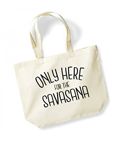 Only Here For The Savasana - Large Canvas Fun Slogan Tote Bag Natural/Black