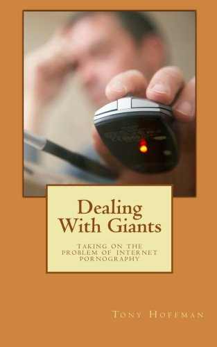 Dealing With Giants: Taking on the Problem of Internet Pornography